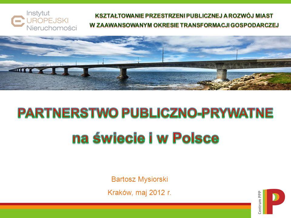 Krzywa dojrzałości – PPP na świecie Źródło: na podstawie Closing the Infrastructure Gap: the Role of PPP i Deloitte 2006, opracowanie Bartosz Mysiorski, Uwarunkowania rozwoju PPP w Polsce, praca niepublikowana