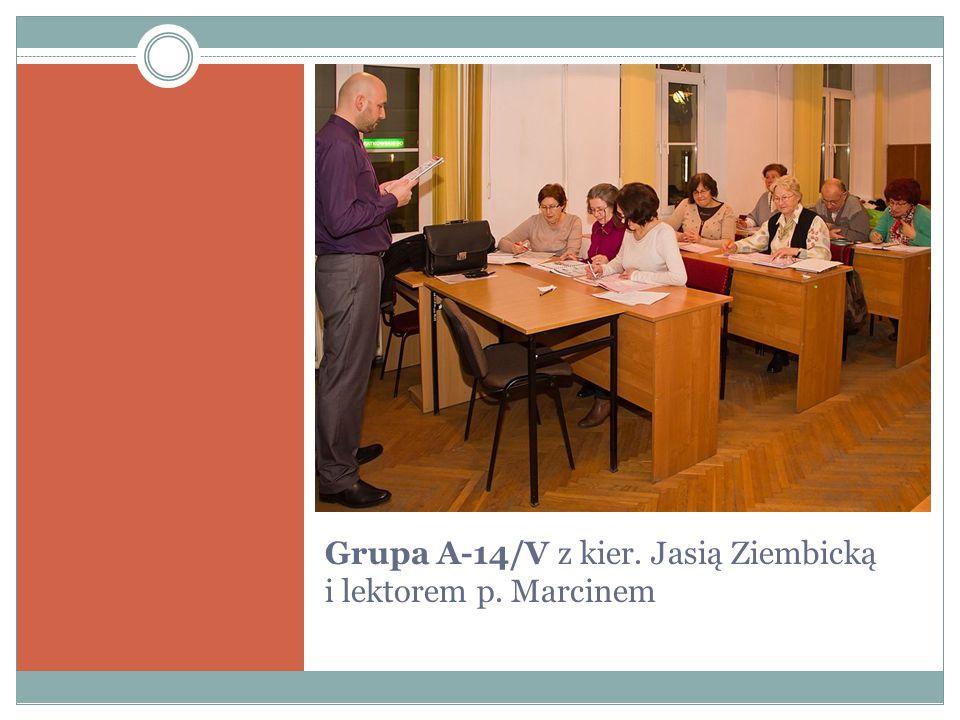 Grupa A-14/V z kier. Jasią Ziembicką i lektorem p. Marcinem