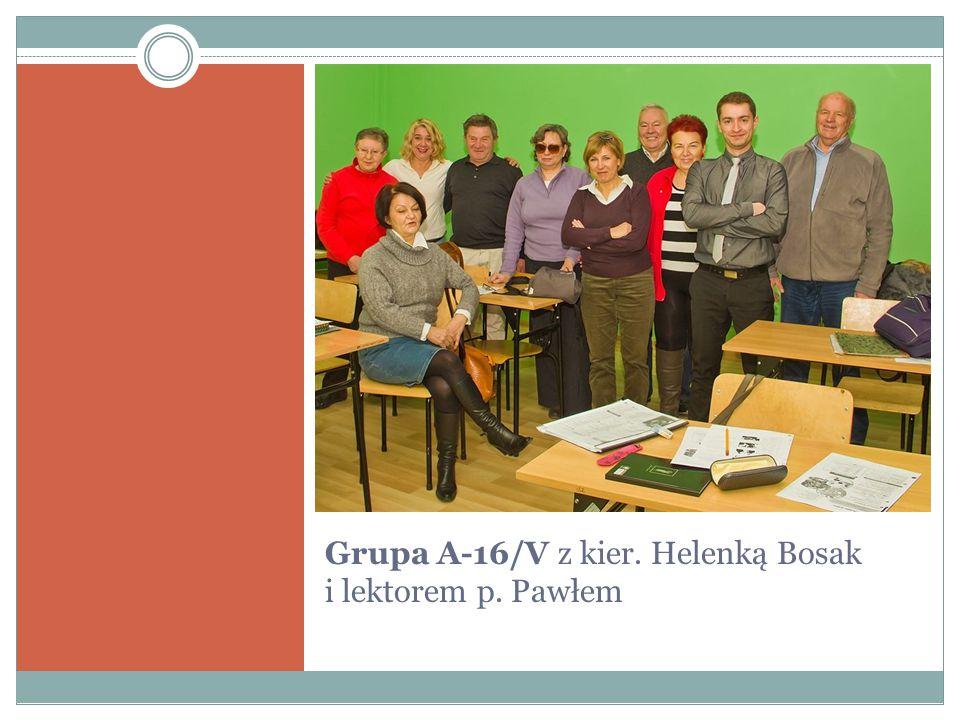 Grupa A-16/V z kier. Helenką Bosak i lektorem p. Pawłem