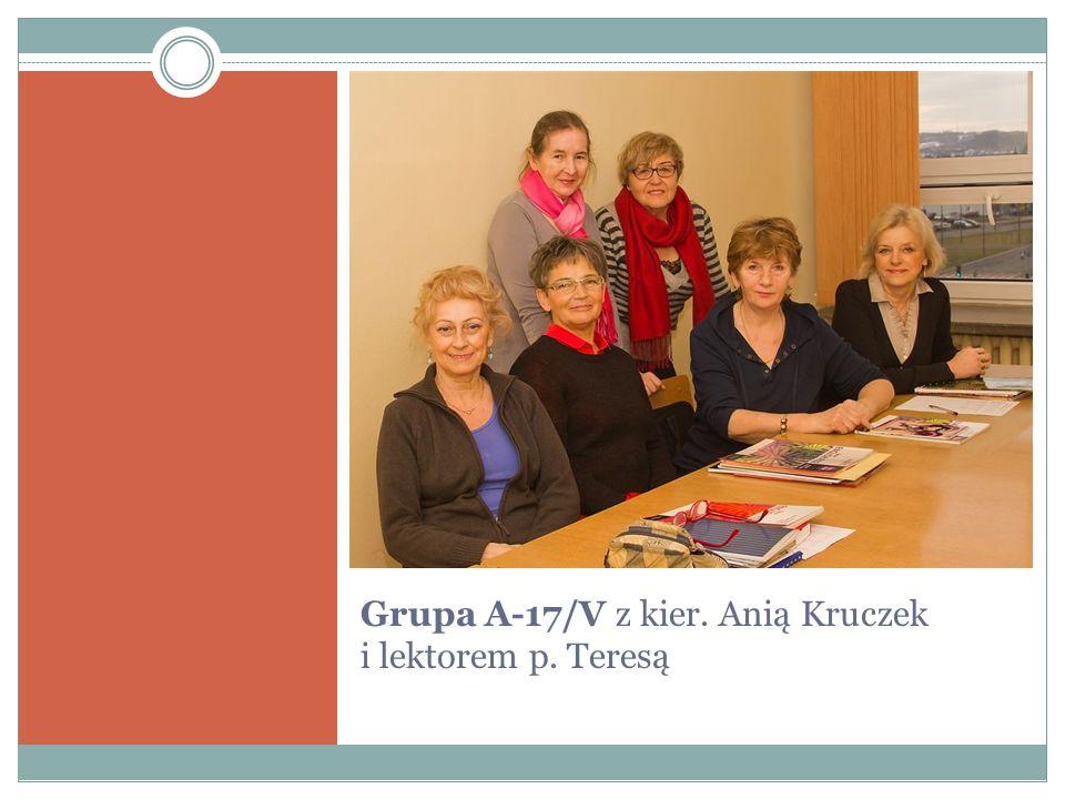 Grupa A-17/V z kier. Anią Kruczek i lektorem p. Teresą