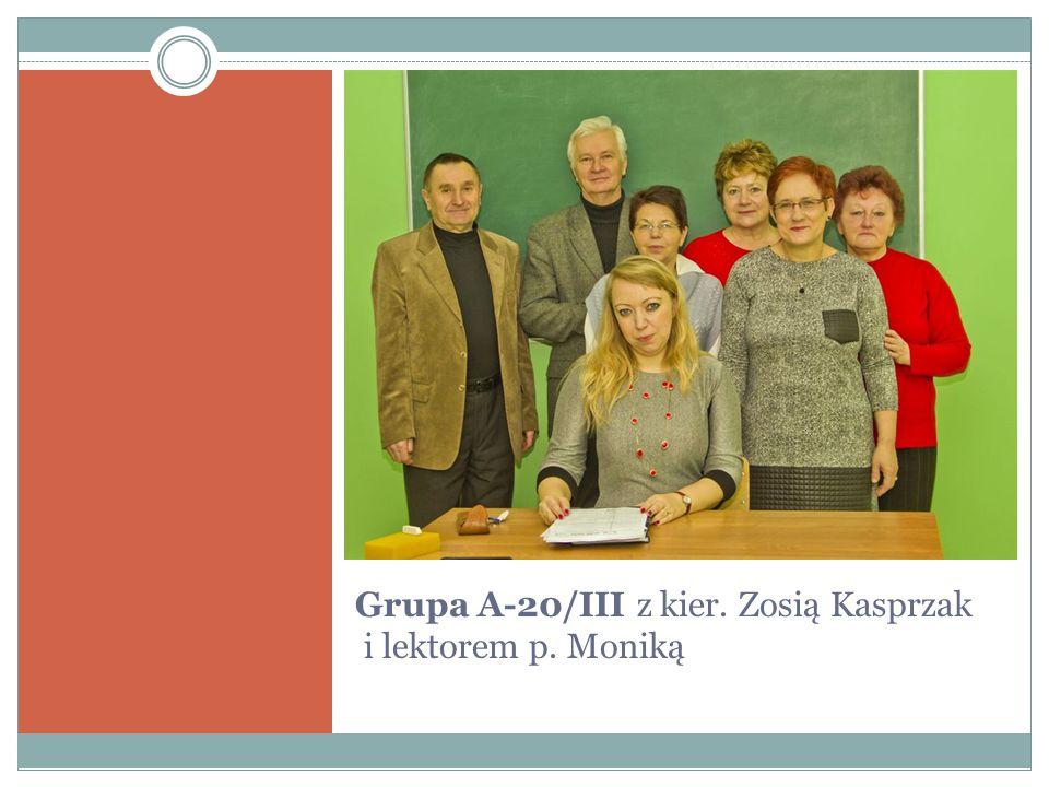 Grupa A-20/III z kier. Zosią Kasprzak i lektorem p. Moniką
