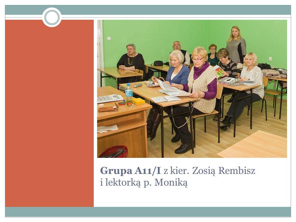 Grupa A11/I z kier. Zosią Rembisz i lektorką p. Moniką