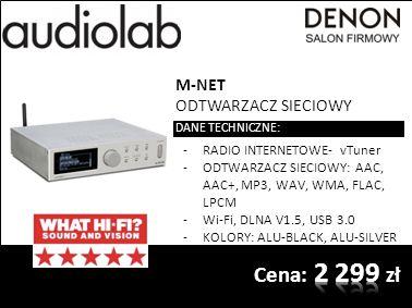 M-NET ODTWARZACZ SIECIOWY DANE TECHNICZNE: -RADIO INTERNETOWE- vTuner -ODTWARZACZ SIECIOWY: AAC, AAC+, MP3, WAV, WMA, FLAC, LPCM -Wi-Fi, DLNA V1.5, USB 3.0 -KOLORY: ALU-BLACK, ALU-SILVER