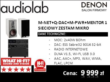 M-NET+Q-DAC+M-PWR+MENTOR 1 SIECIOWY ZESTAM MIKRO DANE TECHNICZNE: -MOC: 2x40W 8Ohm -DAC: ESS Sabre32 9016 32-bit -RADIO INTERNETOWE -DLNA V1.5, Wi-Fi, USB 3.0 -AAC, AAC+, MP3, WAV, WMA, FLAC, LPCM