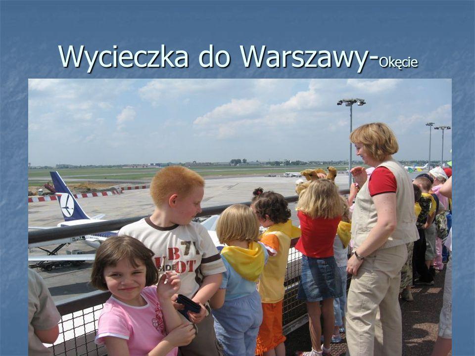 Wycieczka do Warszawy- Okęcie