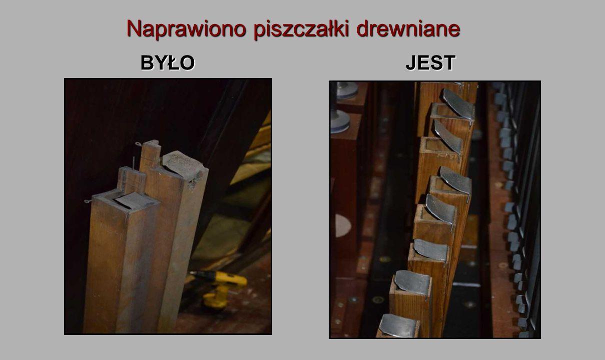 Naprawiono piszczałki drewniane BYŁOJEST