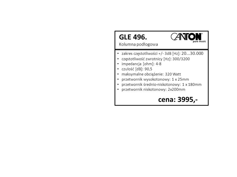 GLE 496. Kolumna podłogowa zakres częstotliwości +/- 3dB [Hz]: 20...30.000 częstotliwość zwrotnicy [Hz]: 300/3200 impedancja [ohm]: 4-8 czułość [dB]: