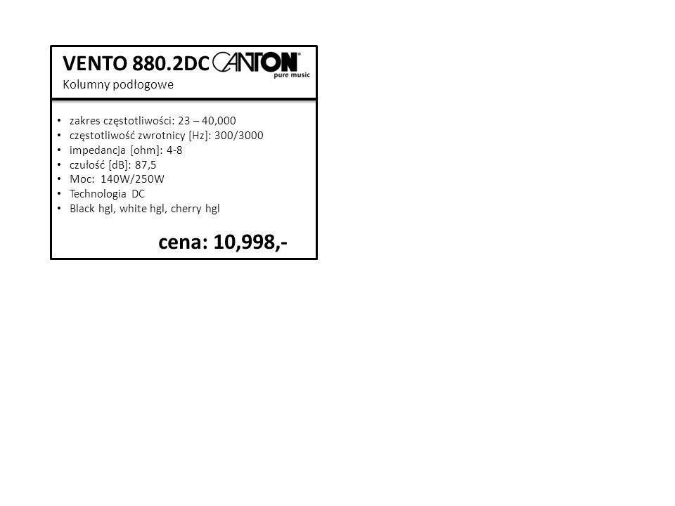 VENTO 880.2DC Kolumny podłogowe zakres częstotliwości: 23 – 40,000 częstotliwość zwrotnicy [Hz]: 300/3000 impedancja [ohm]: 4-8 czułość [dB]: 87,5 Moc: 140W/250W Technologia DC Black hgl, white hgl, cherry hgl cena: 10,998,-