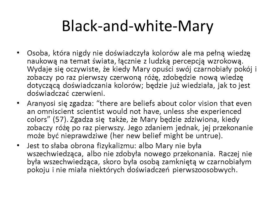 Black-and-white-Mary Osoba, która nigdy nie doświadczyła kolorów ale ma pełną wiedzę naukową na temat świata, łącznie z ludzką percepcją wzrokową. Wyd