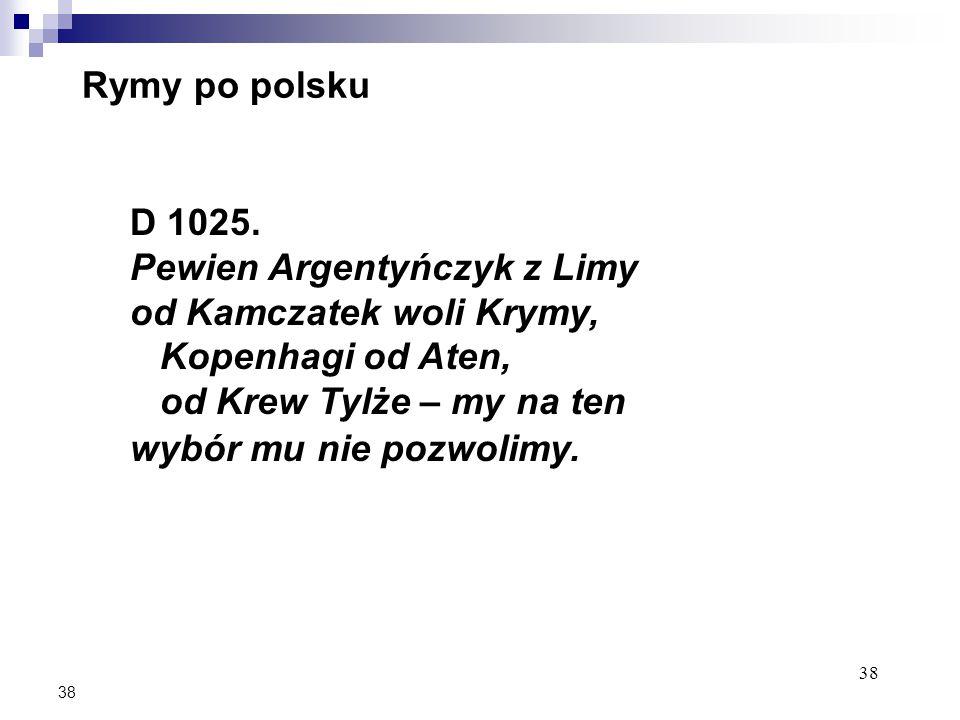 38 Rymy po polsku D 1025.
