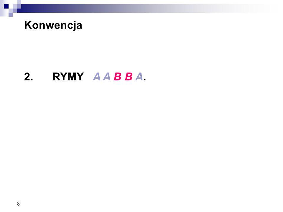 8 Konwencja 2.RYMY A A B B A.