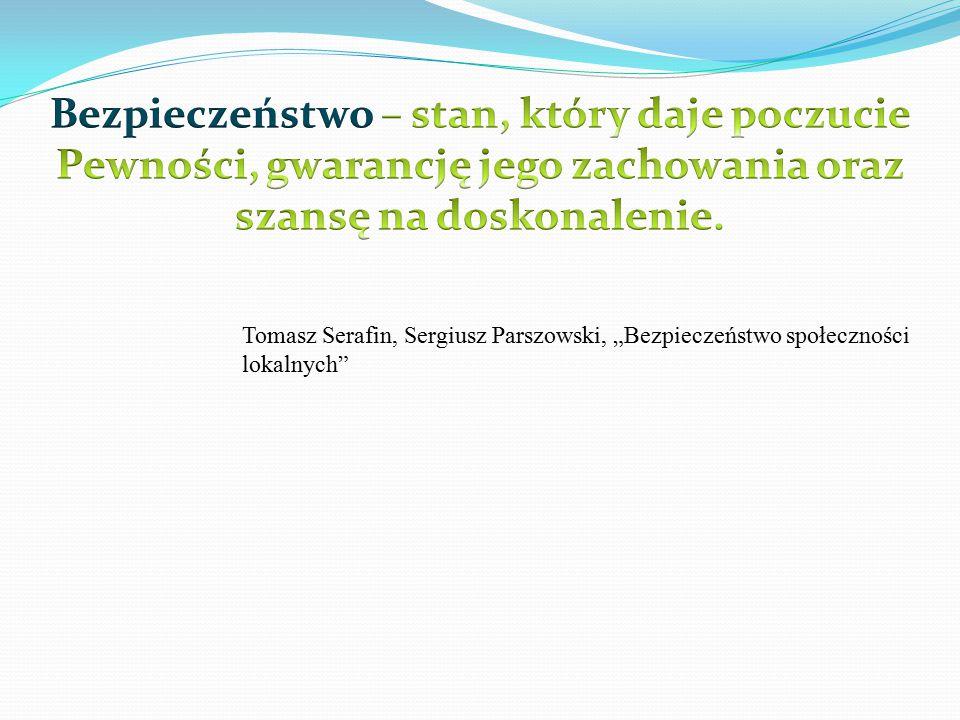"""Tomasz Serafin, Sergiusz Parszowski, """"Bezpieczeństwo społeczności lokalnych"""""""