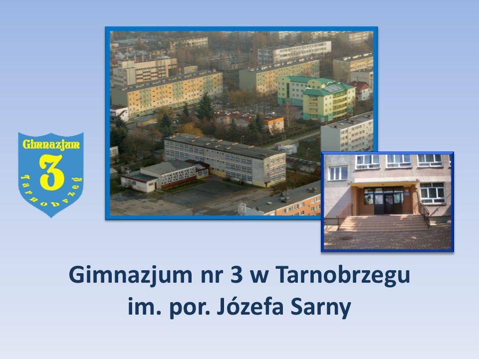 Gimnazjum nr 3 w Tarnobrzegu im. por. Józefa Sarny