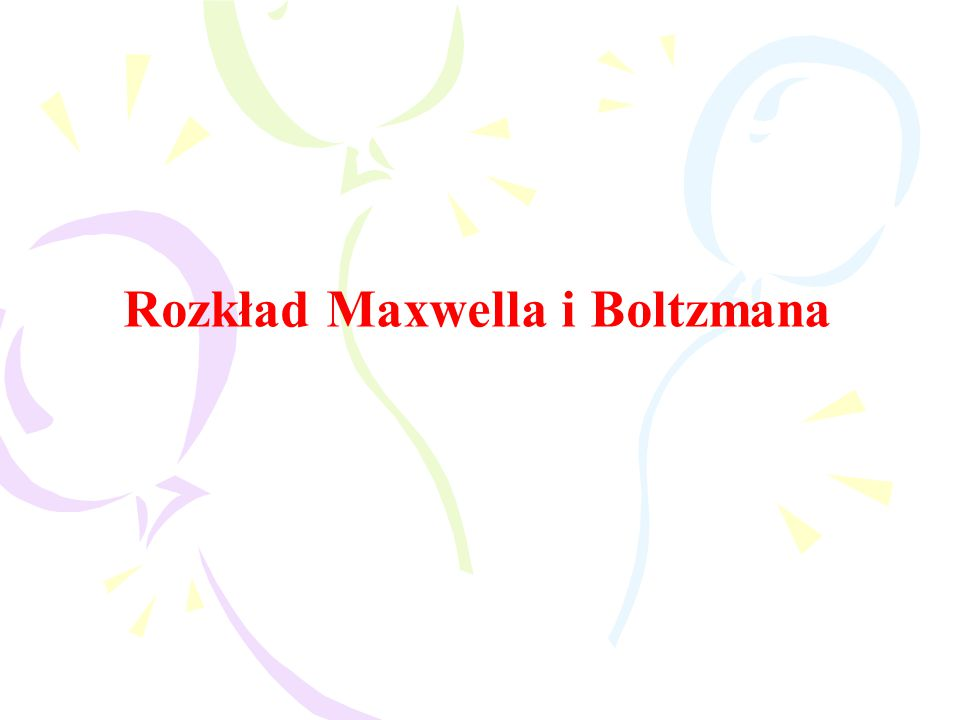 Rozkład Maxwella i Boltzmana
