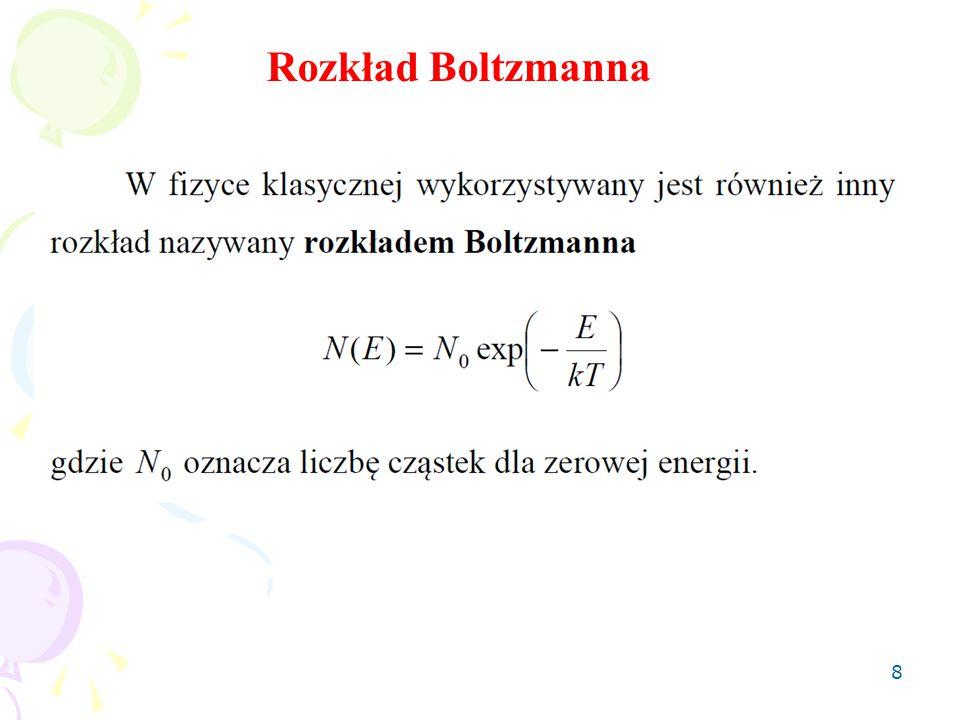 8 Rozkład Boltzmanna