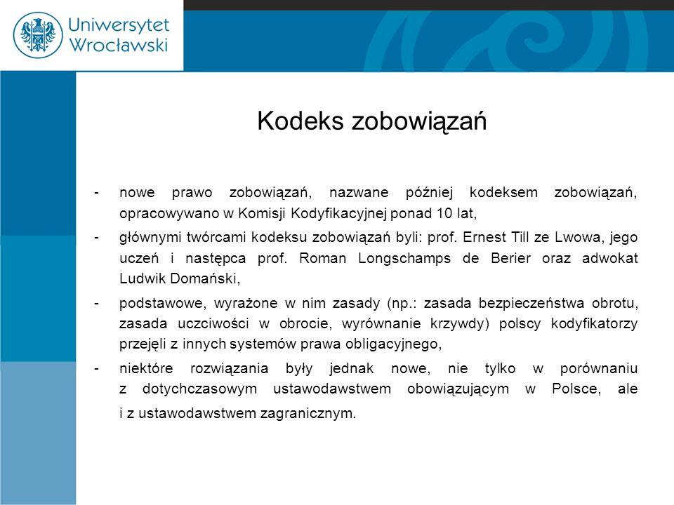 Kodeks zobowiązań -w pierwszej kolejności należy podkreślić wpływ idei uspołecznienia prawa zobowiązań na polski projekt, -ową socjalizację prawa można zaobserwować bardzo wyraźnie w postanowieniach regulujących umowę o pracę.