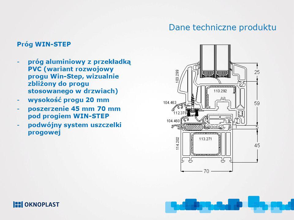 Dane techniczne produktu Próg WIN-STEP -próg aluminiowy z przekładką PVC (wariant rozwojowy progu Win-Step, wizualnie zbliżony do progu stosowanego w