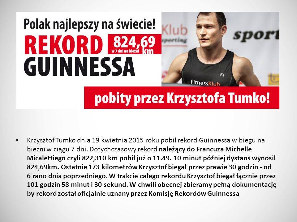 Krzysztof Tumko dnia 19 kwietnia 2015 roku pobił rekord Guinnessa w biegu na bieżni w ciągu 7 dni.