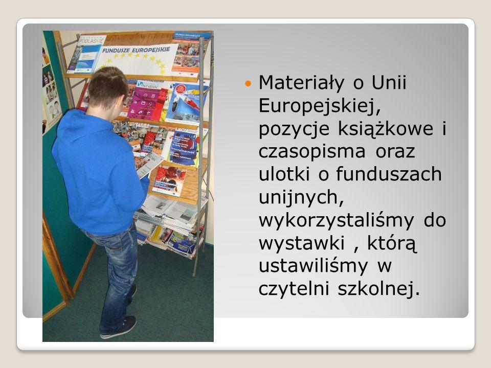 Materiały o Unii Europejskiej, pozycje książkowe i czasopisma oraz ulotki o funduszach unijnych, wykorzystaliśmy do wystawki, którą ustawiliśmy w czyt
