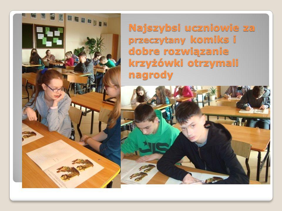 Najszybsi uczniowie za przeczytany komiks i dobre rozwiązanie krzyżówki otrzymali nagrody