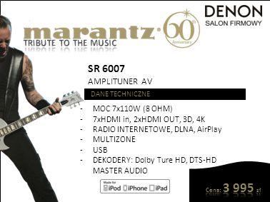 SR 6008 AMPLITUNER AV DANE TECHNICZNE -MOC 7x185W (8 OHM) -7xHDMI in, 2xHDMI OUT, 3D, 4K -RADIO INTERNETOWE, DLNA, AirPlay -MULTIZONE -USB -DEKODERY: Dolby Ture HD, DTS-HD, DTS Neo X, MASTER AUDIO