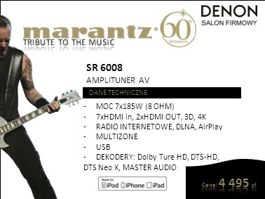 SR 7007 AMPLITUNER AV DANE TECHNICZNE -MOC 7x125W (8 OHM) -7xHDMI in, 3xHDMI OUT, 3D, 4K -RADIO INTERNETOWE, DLNA, AirPlay -MULTIZONE -USB -DEKODERY: Dolby Ture HD, DTS-HD MASTER AUDIO
