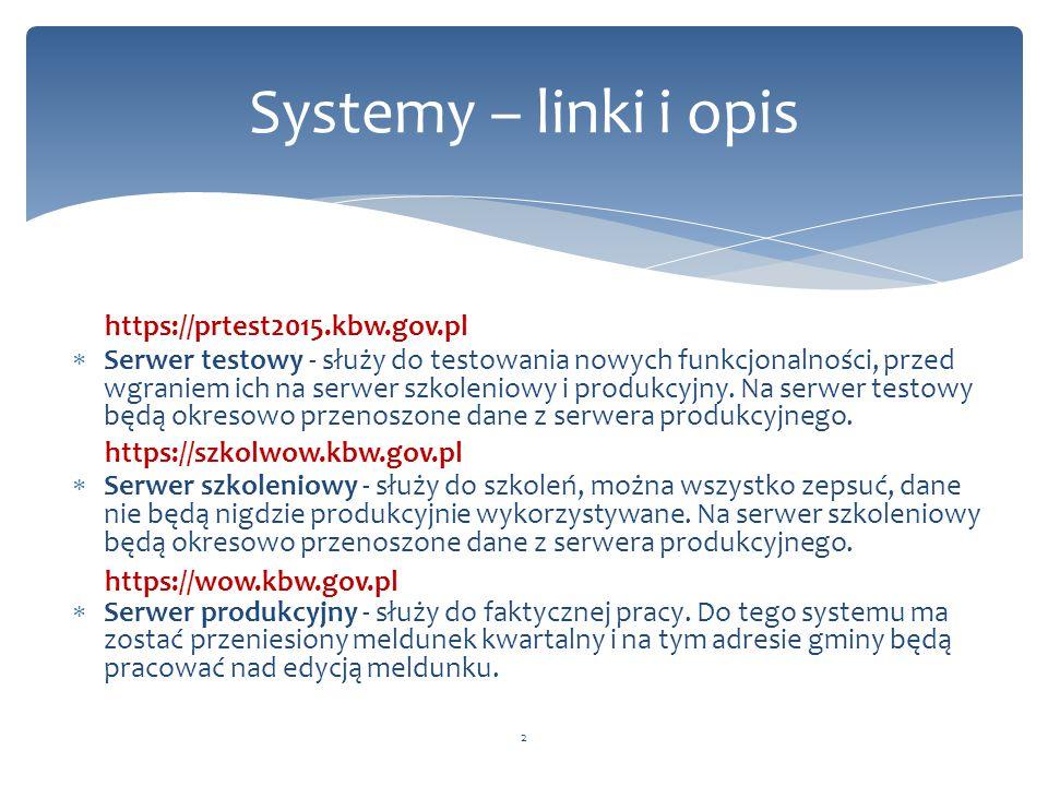  Serwer testowy - służy do testowania nowych funkcjonalności, przed wgraniem ich na serwer szkoleniowy i produkcyjny. Na serwer testowy będą okresowo