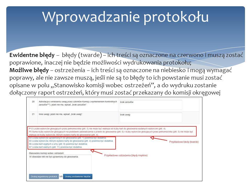 Wprowadzanie protokołu Ewidentne błędy – błędy (twarde) – ich treści są oznaczone na czerwono i muszą zostać poprawione, inaczej nie będzie możliwości