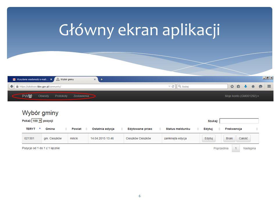 17 Frekwencja Przykładowe okno frekwencji podawanej we wszystkich obwodach Przykładowe okno z listą obwodów w gminie, w których nie jest uzupełniona frekwencja