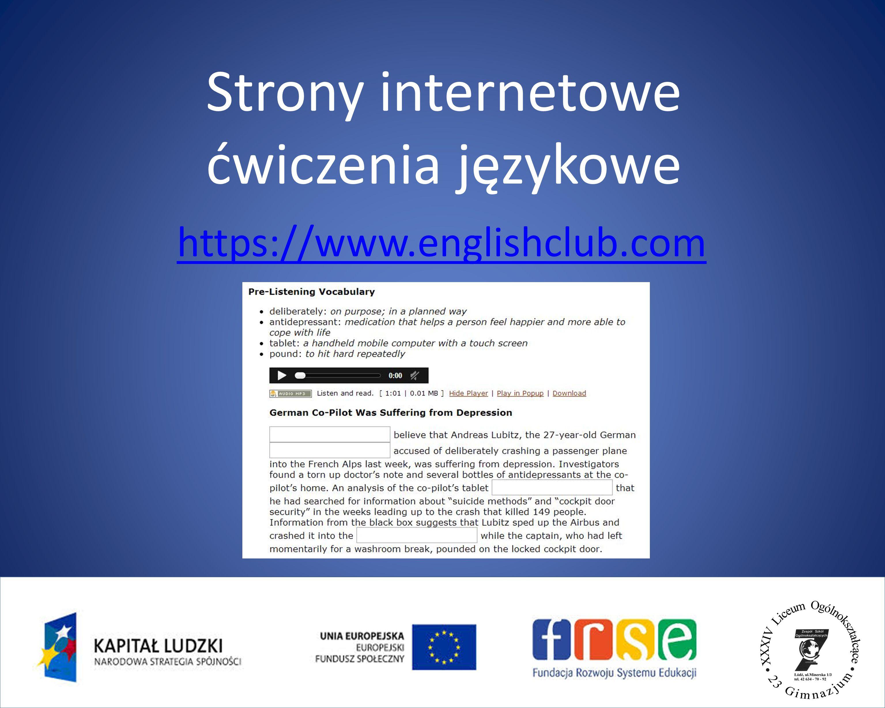Strony internetowe ćwiczenia językowe https://www.englishclub.com
