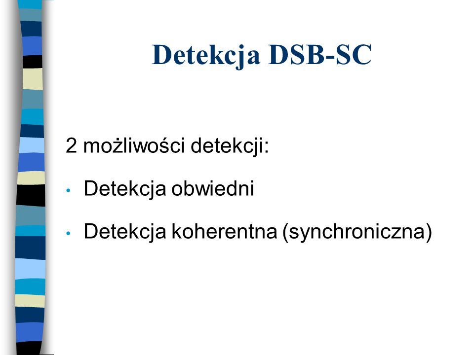Modulacja SSB-SC X()X()  SSB (  ) 