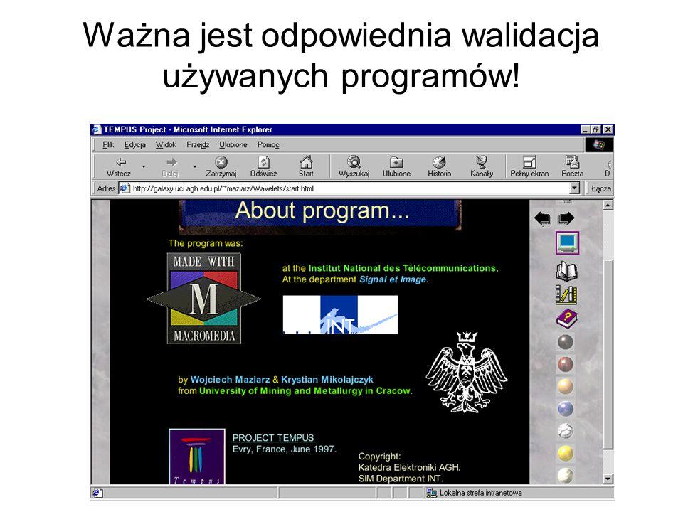 Prezentowane treści można uzupełniać elementami komputerowej animacji