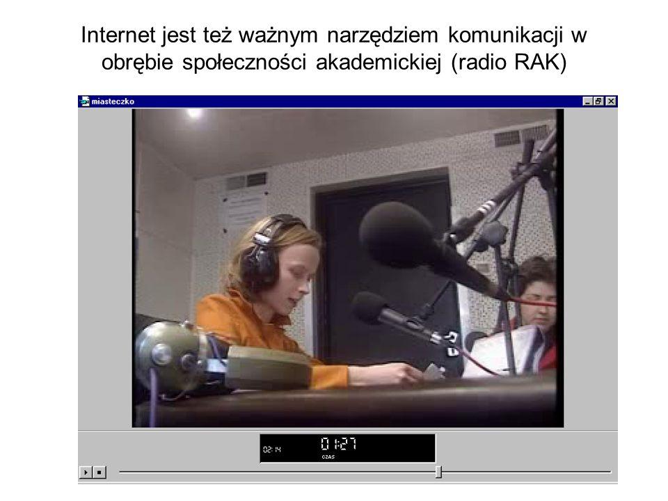 Za pomocą Internetu może być realizowana komunikacja między personelem uczelni i studentami