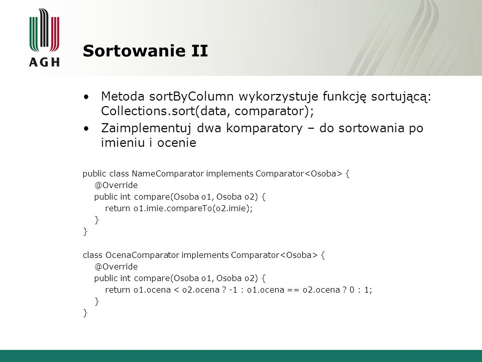 Serializacja Zapisać i odczytać listę z pliku za pomocą serializacji public static void saveToFile(List osoby, String filePath) { try { FileOutputStream fileOut = new FileOutputStream(filePath); ObjectOutputStream out = new ObjectOutputStream(fileOut); out.writeObject(osoby); out.close(); fileOut.close(); } catch (Exception ex) { } public static List loadFromFile(String filePath) { List osoby = new ArrayList<>(); try { FileInputStream fileIn = new FileInputStream(filePath); ObjectInputStream in = new ObjectInputStream(fileIn); osoby = (List ) in.readObject(); in.close(); fileIn.close(); } catch (Exception ex) { return osoby; } return osoby;