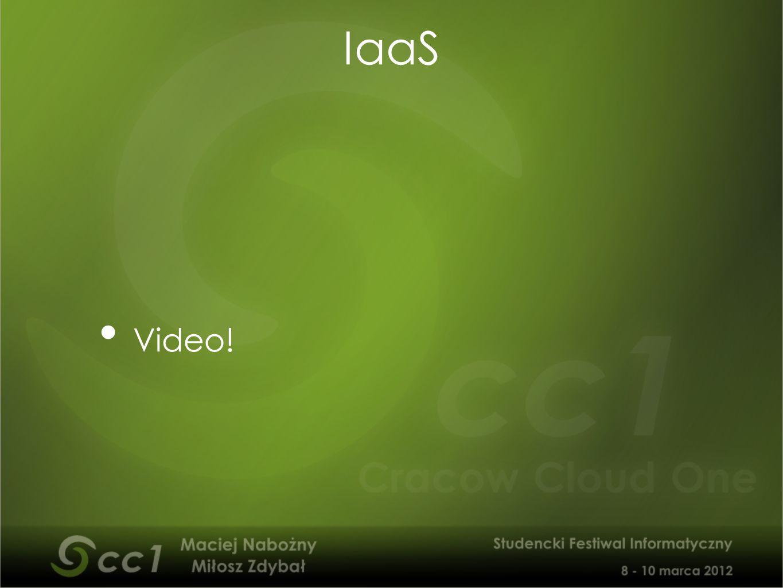 Video! IaaS