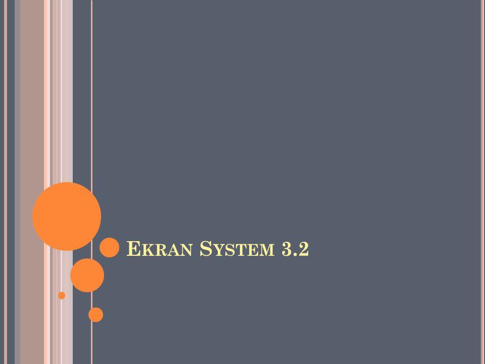 Z AWARTOŚĆ O Programie Ekran Server i Konsola Zarządzania Licencjonowanie Ekran Client Alerty Ekran Monitor 2