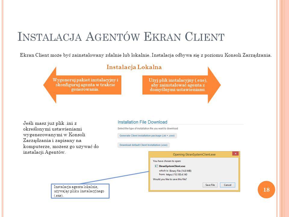 Wygeneruj pakiet instalacyjny i skonfiguruj agenta w trakcie generowania.