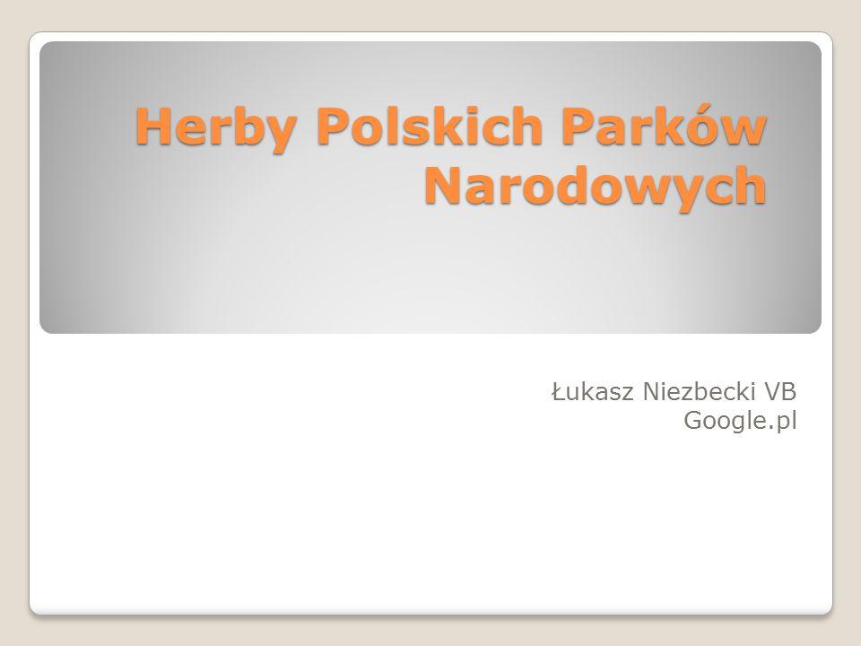 Herby Polskich Parków Narodowych Łukasz Niezbecki VB Google.pl