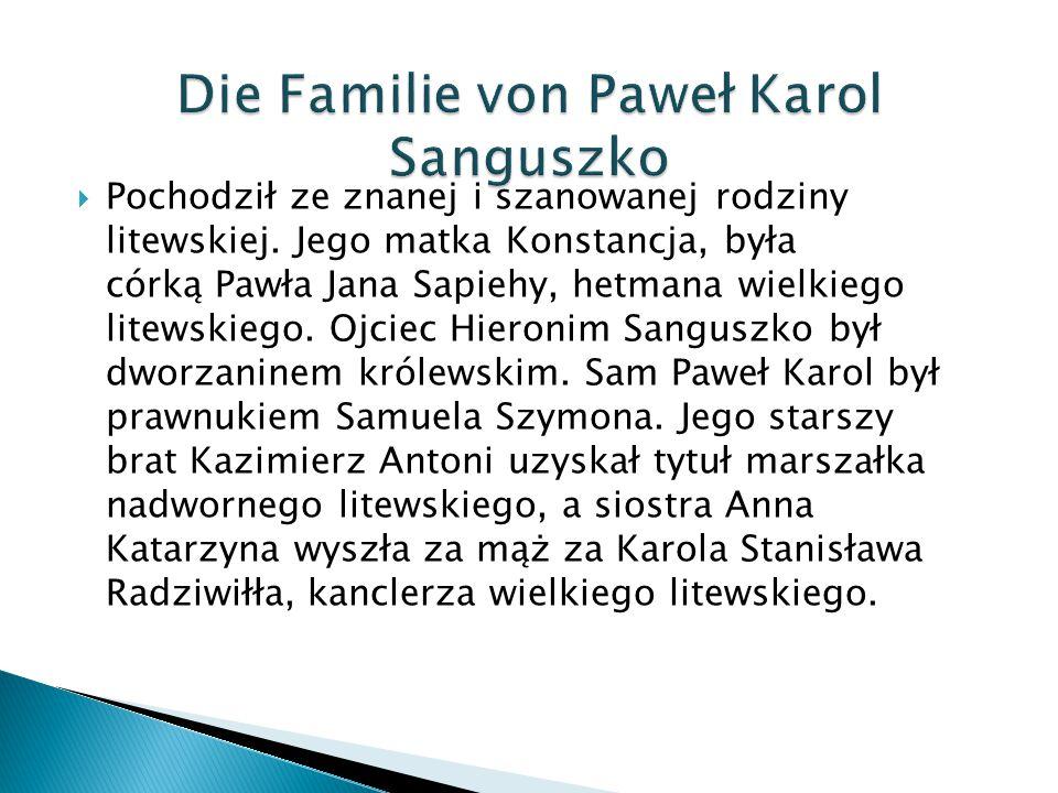  Pochodził ze znanej i szanowanej rodziny litewskiej. Jego matka Konstancja, była córką Pawła Jana Sapiehy, hetmana wielkiego litewskiego. Ojciec Hie