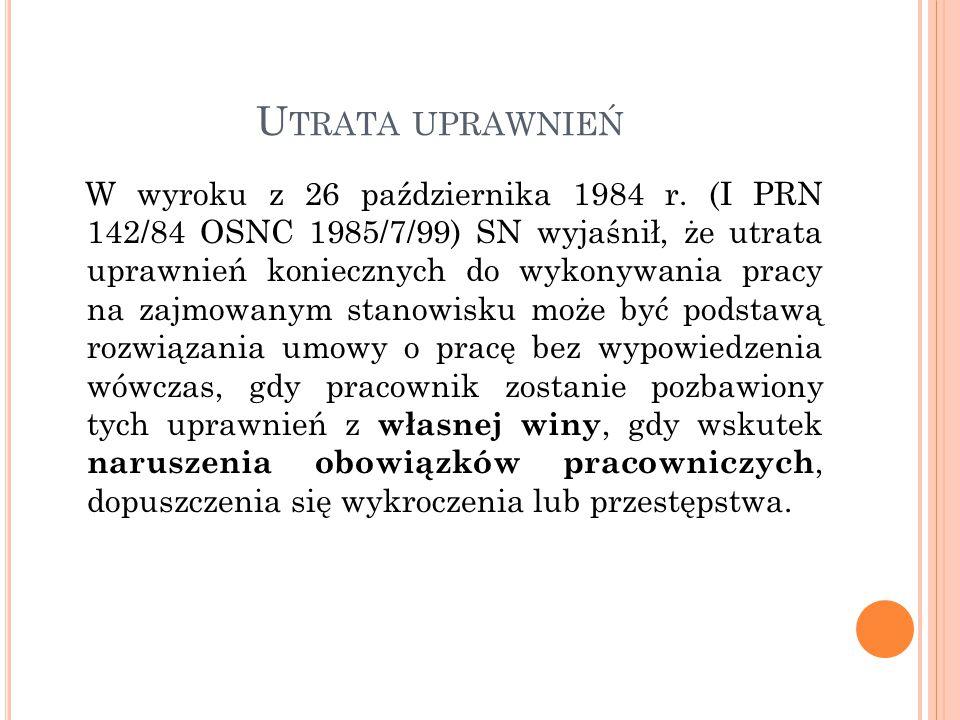 U TRATA UPRAWNIEŃ W wyroku z 26 października 1984 r.