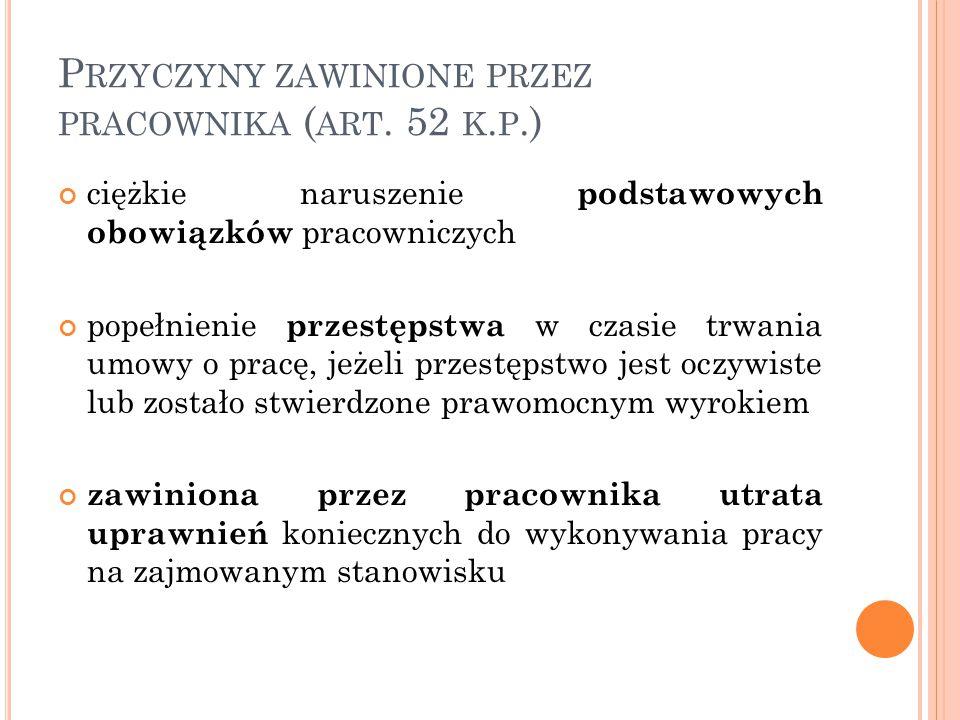 P RZYCZYNY ZAWINIONE PRZEZ PRACOWNIKA ( ART.52 K.