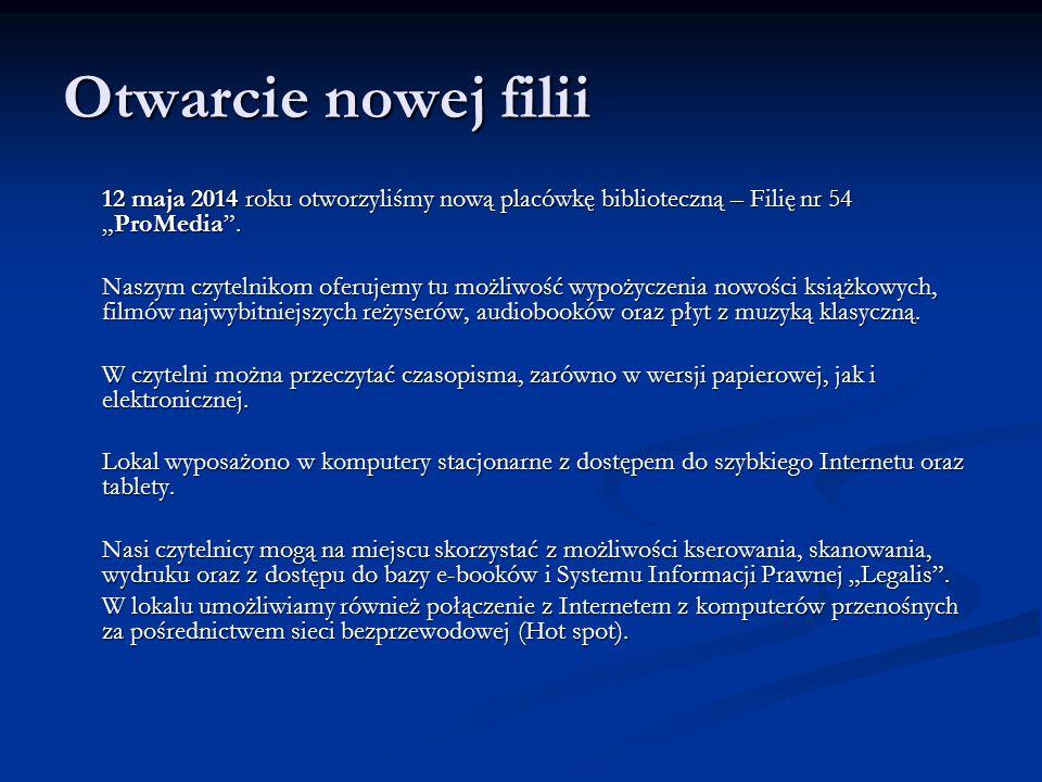 """Otwarcie nowej filii 12 maja 2014 roku otworzyliśmy nową placówkę biblioteczną – Filię nr 54 """"ProMedia ."""