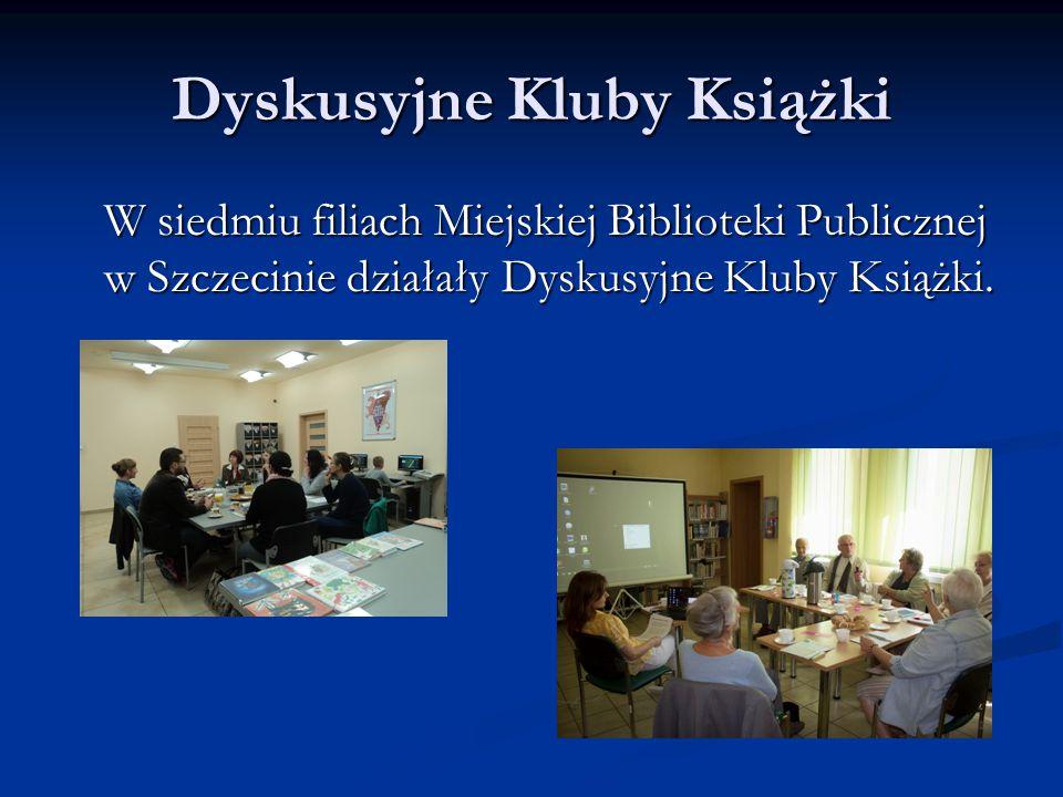 Dyskusyjne Kluby Książki W siedmiu filiach Miejskiej Biblioteki Publicznej w Szczecinie działały Dyskusyjne Kluby Książki.