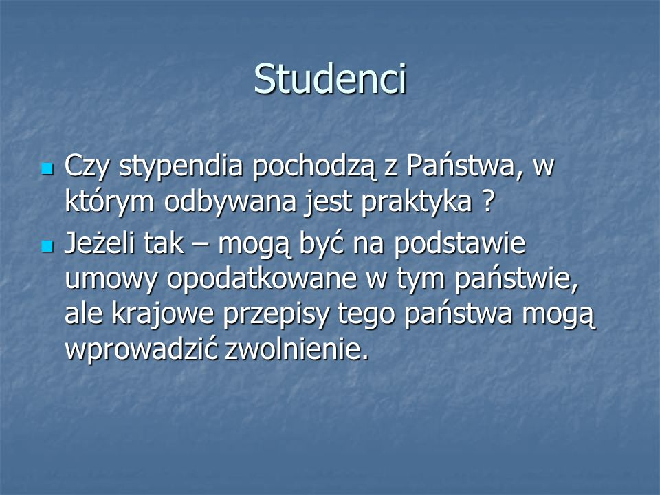 Studenci Czy stypendia pochodzą z Państwa, w którym odbywana jest praktyka ? Czy stypendia pochodzą z Państwa, w którym odbywana jest praktyka ? Jeżel
