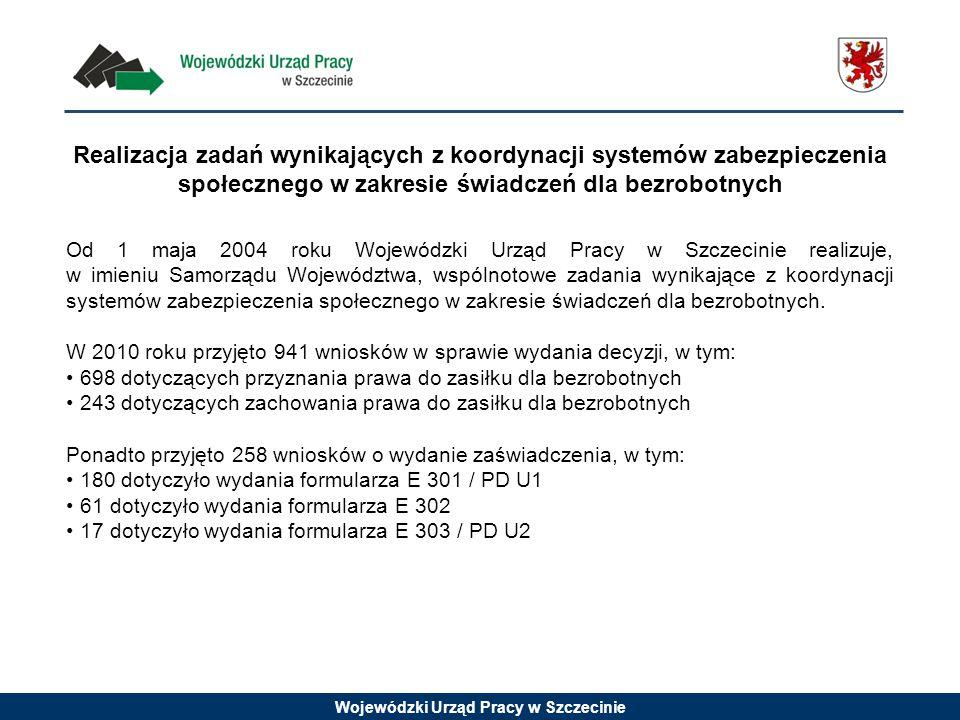 Wojewódzki Urząd Pracy w Szczecinie Realizacja zadań wynikających z koordynacji systemów zabezpieczenia społecznego w zakresie świadczeń dla bezrobotnych Od 1 maja 2004 roku Wojewódzki Urząd Pracy w Szczecinie realizuje, w imieniu Samorządu Województwa, wspólnotowe zadania wynikające z koordynacji systemów zabezpieczenia społecznego w zakresie świadczeń dla bezrobotnych.