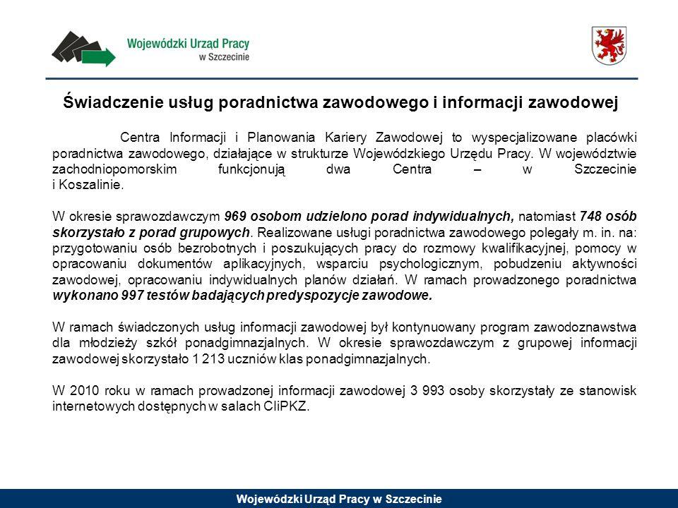 Wojewódzki Urząd Pracy w Szczecinie Świadczenie usług poradnictwa zawodowego i informacji zawodowej Centra Informacji i Planowania Kariery Zawodowej to wyspecjalizowane placówki poradnictwa zawodowego, działające w strukturze Wojewódzkiego Urzędu Pracy.
