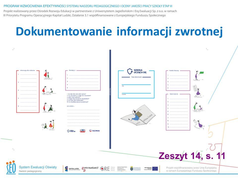 Dokumentowanie informacji zwrotnej Zeszyt 14, s. 11