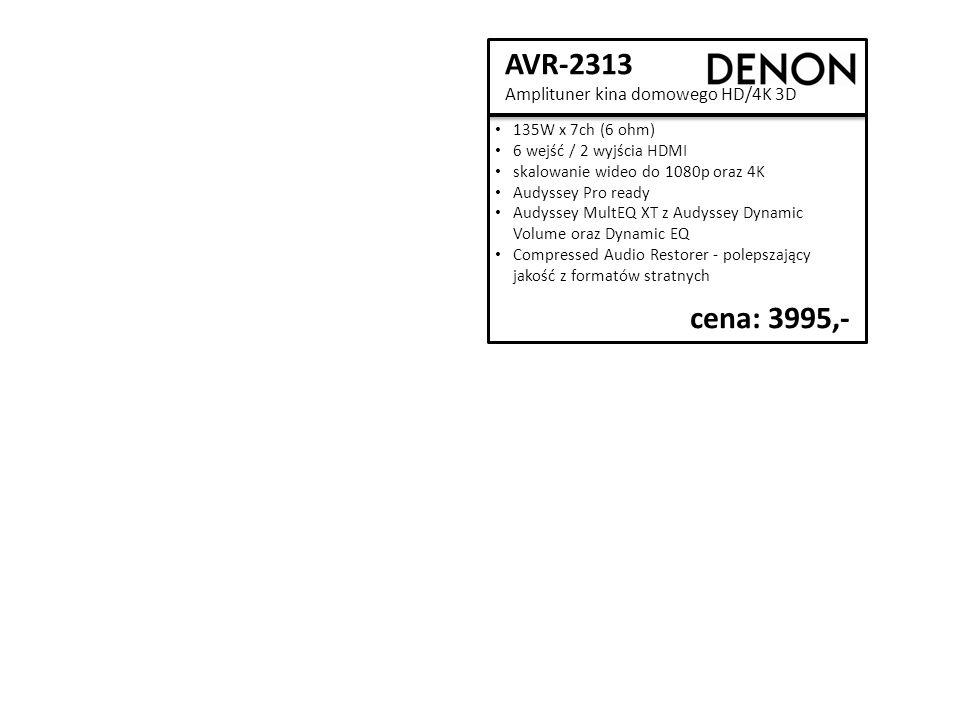 AVR-2313 Amplituner kina domowego HD/4K 3D cena: 3995,- 135W x 7ch (6 ohm) 6 wejść / 2 wyjścia HDMI skalowanie wideo do 1080p oraz 4K Audyssey Pro ready Audyssey MultEQ XT z Audyssey Dynamic Volume oraz Dynamic EQ Compressed Audio Restorer - polepszający jakość z formatów stratnych