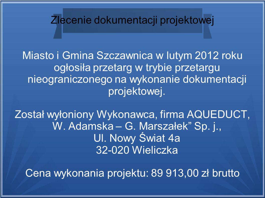 Zlecenie dokumentacji projektowej Miasto i Gmina Szczawnica w lutym 2012 roku ogłosiła przetarg w trybie przetargu nieograniczonego na wykonanie dokum