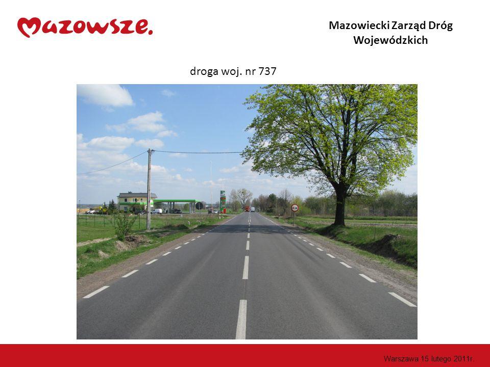 Mazowiecki Zarząd Dróg Wojewódzkich droga woj. nr 787 Warszawa 15 lutego 2011r.